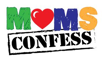 MOMS CONFESS