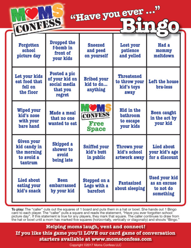 "Moms Confess ""Have you ever...""BINGO"